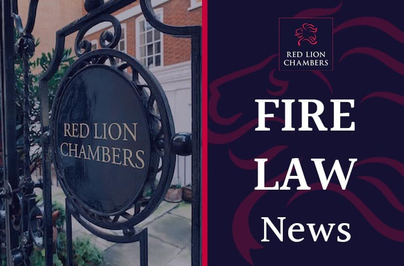 Red Lion Chambers introduces specialist Fire Law Team