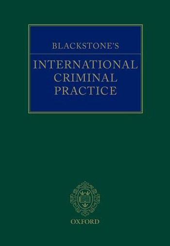 Blackstone's International Criminal Practice