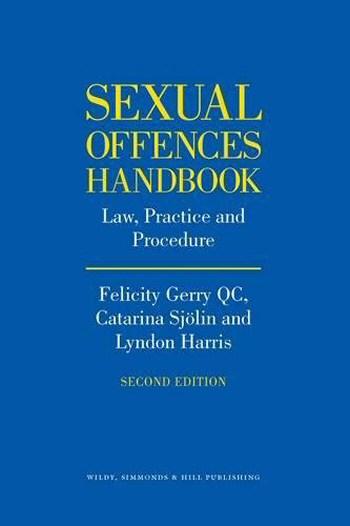 Sexual Offences Handbook: Law, Practice & Procedure