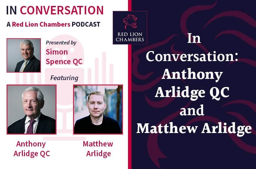 In Conversation: Anthony Arlidge QC and Matthew Arlidge